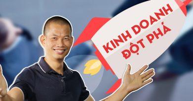 Kinh doanh đột phá với diễn giả Phạm Thành Long