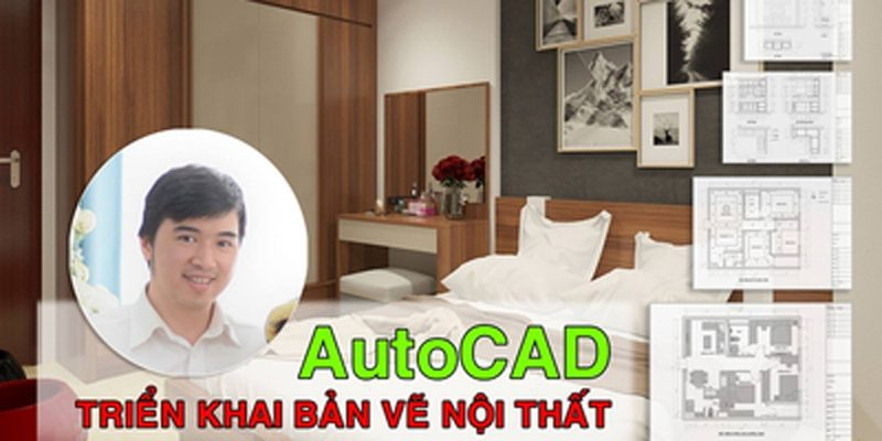 Autocad triển khai bản vẽ nội thất