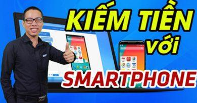 Bí quyết kiếm tiền với Smartphone