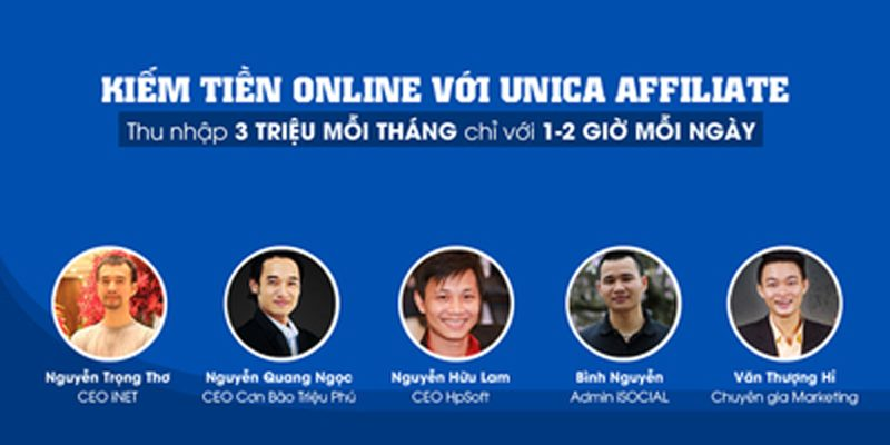 Kiếm tiền Online với Unica Affiliate 2017