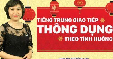 Tiếng Trung giao tiếp thông dụng theo tình huống