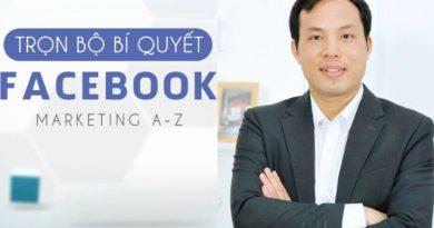 Trọn bộ bí quyết Facebook Marketing A - Z